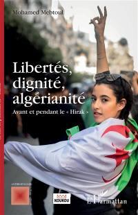Libertés, dignité, algérianité