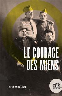 Le courage des miens