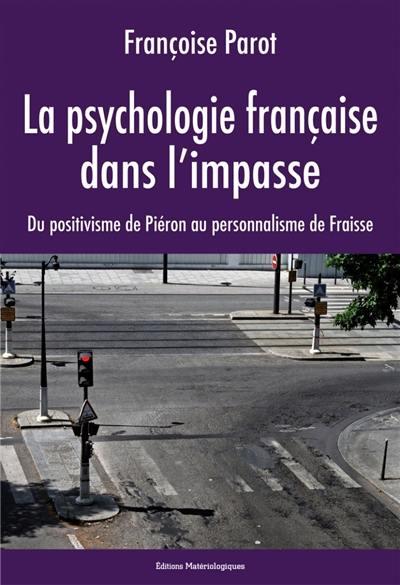 La psychologie française dans l'impasse