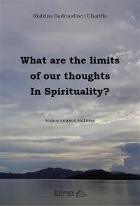 What are the limits of our thoughts in spirituality ?