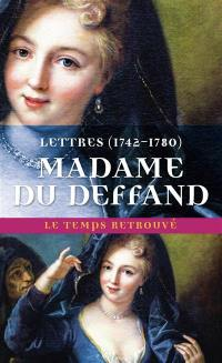 Lettres de Madame Du Deffand