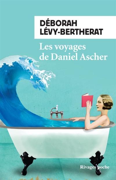 Les voyages de Daniel Ascher