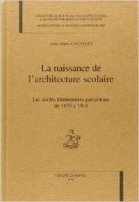 La naissance de l'architecture scolaire
