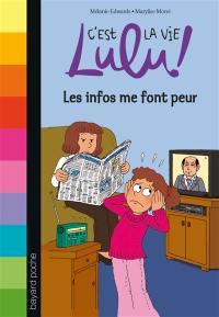 C'est la vie, Lulu !. Volume 22, Les infos me font peur