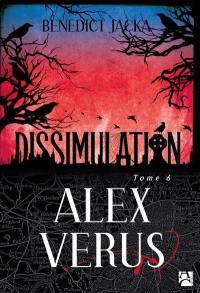 Alex Verus. Volume 6, Dissimulation