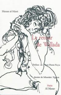 Le retour de Wallada