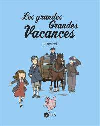 Les grandes grandes vacances. Volume 2, Le secret