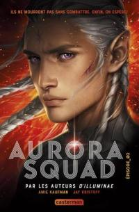 Aurora squad. Volume 2,