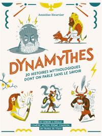 Dynamythes