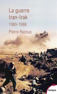 La guerre Iran-Irak, 1980-1988