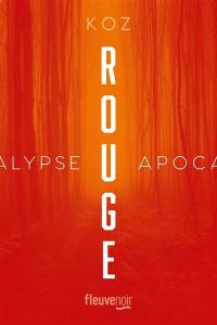 Apocalypse, Rouge