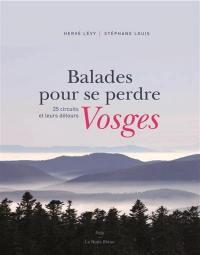 Balades pour se perdre dans les Vosges