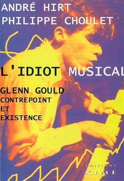 L'idiot musical