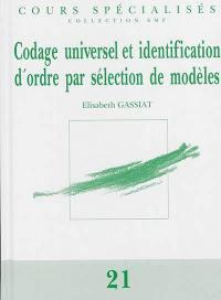 Codage universel et identification d'ordre par sélection des modèles