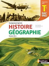 Histoire géographie, terminale bac pro 3 ans : enseignement agricole : module MG1, objectif 3, programme 2016