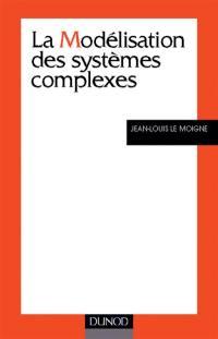 La modélisation des systèmes complexes
