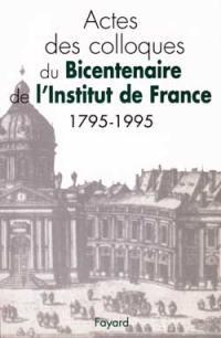 Bicentenaire de l'Institut de France, 1795-1995