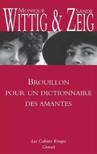 Brouillon pour un dictionnaire des amantes
