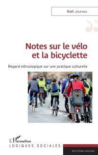 Notes sur le vélo et la bicyclette