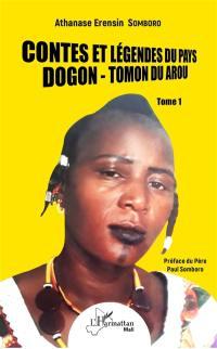 Contes et légendes du pays dogon-tomon duarou. Volume 1,