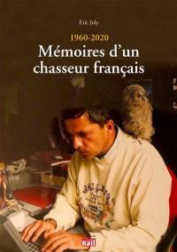 Mémoires d'un chasseur français