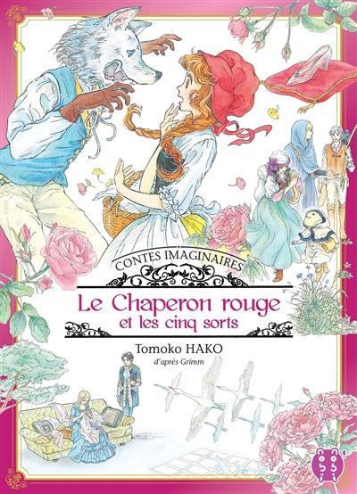 Contes imaginaires, Le Chaperon rouge et les cinq sorts