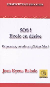 SOS ! école en dérive