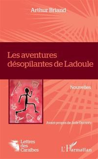 Les aventures désopilantes de Ladoule