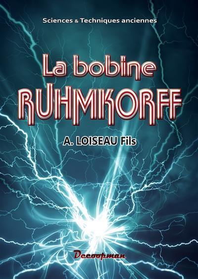 La bobine Ruhmkorff