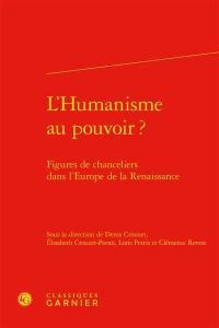 L'humanisme au pouvoir ?