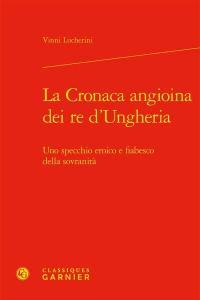 La Cronaca angioina dei re d'Ungheria