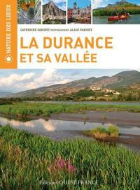 La Durance et sa vallée