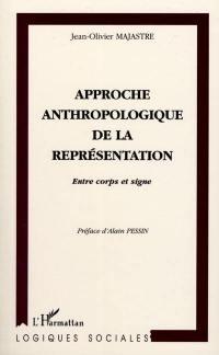 Approche anthropologique de la représentation