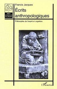 Écrits anthropologiques