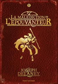 L'Épouvanteur. Volume 2, La malédiction de l'Epouvanteur