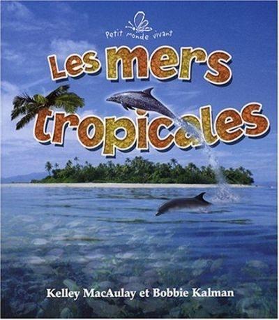 Les mers tropicales