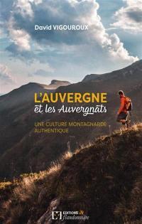 L'Auvergne et les Auvergnats