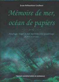 Mémoire de mer, océan de papiers