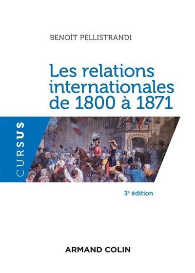 Les relations internationales de 1800 à 1871