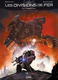 Les divisions de fer. Volume 1, Commando rouge