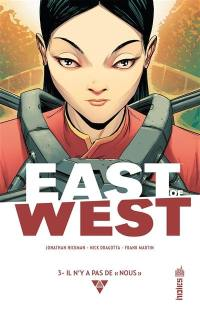 East of West. Volume 3, Il n'y a pas de nous