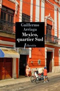 Mexico, quartier sud