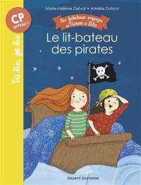 Les fabuleux voyages de Ninon et Lila, Le lit-bateau des pirates