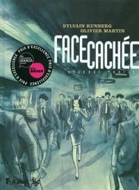 Face cachée. Volume 2, Seconde partie
