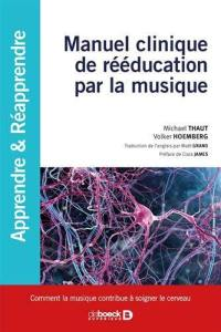 Manuel clinique de rééducation par la musique