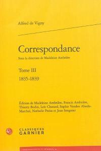 Correspondance. Volume 3, 1835-1839