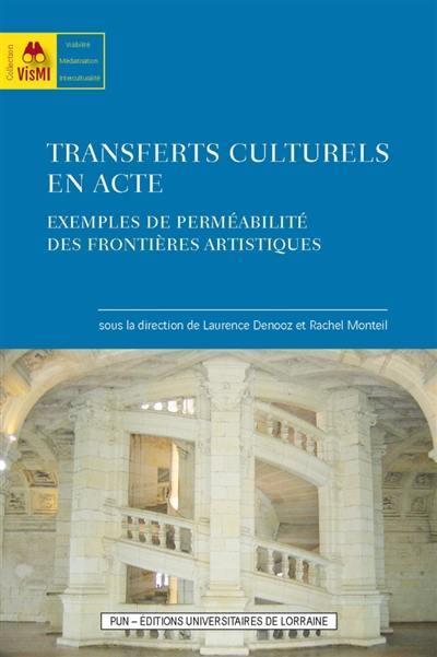 Transferts culturels en acte