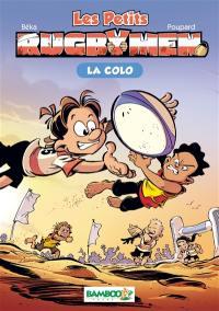 Les petits rugbymen. Volume 5, La colo