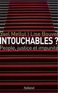 Intouchables ?