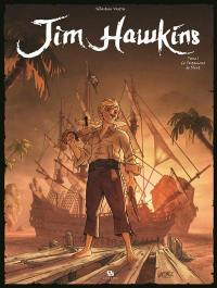 Jim Hawkins. Volume 1, Le testament de Flint